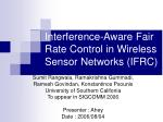 Interference-Aware Fair Rate Control in Wireless Sensor Networks (IFRC)