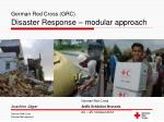German Red Cross (GRC) Disaster Response – modular approach