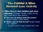 The Faithful & Wise Steward (Luke 12:35-48)