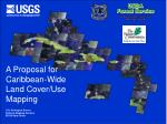A Proposal for Caribbean-Wide Land Cover/Use Mapping