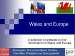 Wales and Europe