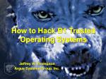 How to Hack B1 Trusted Operating Systems