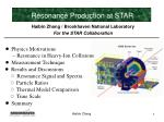 Haibin Zhang / Brookhaven National Laboratory For the STAR Collaboration