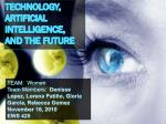 Technology, Artificial Intelligence, and the Future