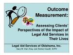 Legal Aid Services of Oklahoma, Inc. Gary W. Dart, Esq. and Denise Caudill, DrPH
