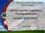 52 nd SWAAAE Airport Management Short Course