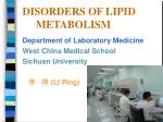 DISORDERS OF LIPID METABOLISM