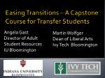 Easing Transitions – A Capstone Course for Transfer Students