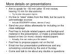 More details on presentations