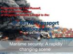 Presentation by Llew Russell, Chief Executive Officer of Shipping Australia Limited to the: