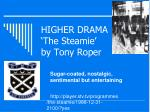 HIGHER DRAMA 'The Steamie' by Tony Roper