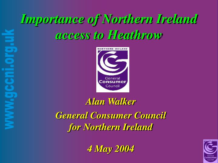 importance of northern ireland access to heathrow n.