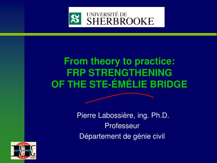 from theory to practice frp strengthening of the ste m lie bridge n.