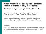 Which influences the self-reporting of health: country of birth or country of residence?