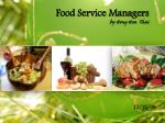 Food Service Managers by Hong Hoa  Thai
