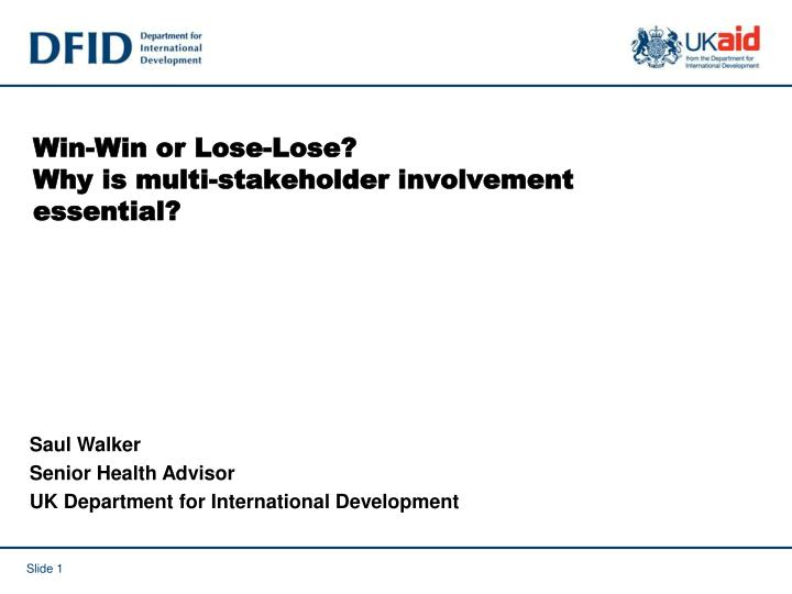 win win or lose lose why is multi stakeholder involvement essential n.
