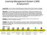 Learning Management System (LMS) Employment