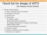 Check list for design of APCS 			(Air Pollution Control System)
