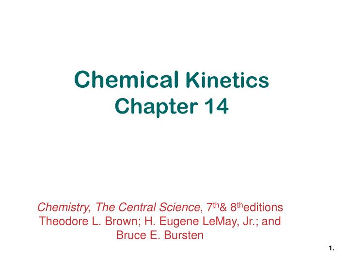 chemical kinetics chapter 14 n.