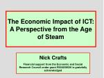 The Economic Impact of ICT: A Perspective from the Age of Steam