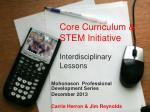Core Curriculum & STEM Initiative Interdisciplinary Lessons