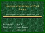 Procedural Modelling of Plant Scenes