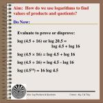 Aim:  How do we use logarithms to find values of products and quotients?