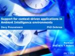 Support for context-driven applications in Ambient Intelligence environments