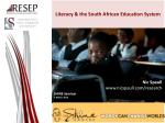Literacy & the South African E ducation System
