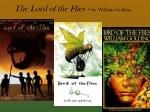 The Lord of the Flies  -  by William Golding