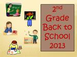 2 nd Grade Back to School 2013