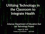 Utilizing Technology in the Classroom to Integrate Health