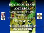 BOY SCOUTS OF AMERICA SAINT ROSE OF LIMA CHURCH SHORT HILLS, NEW JERSEY TROOP 17