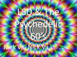 LSD & The Psychedelic 60's