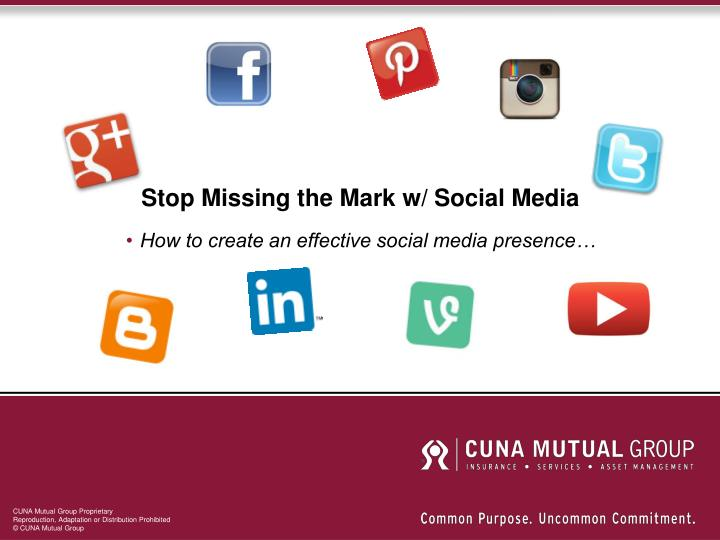 stop missing the mark w social media n.