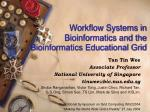 Workflow Systems in Bioinformatics and the Bioinformatics Educational Grid