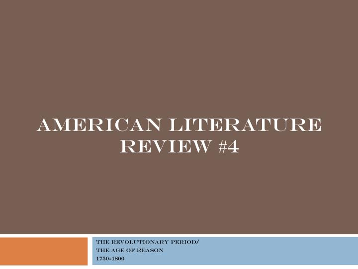 american literature review 4 n.