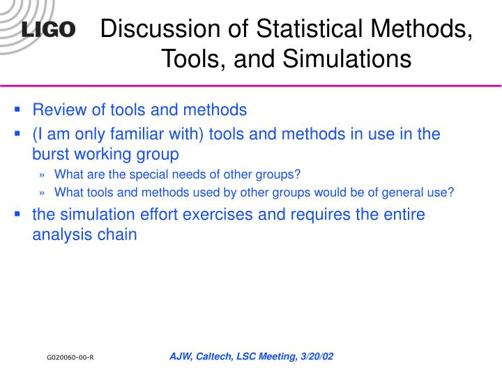 discussion of statistical methods tools and simulations n.