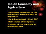 Indian Economy and Agriculture