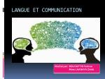 LANGUE ET COMMUNICATION