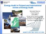 Energy Audit in Finland and International review of Energy Audit