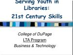 Serving Youth in Libraries: 21st Century Skills