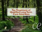 Tax Treatment of Qualified Long Term Care Insurance