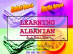 LEARNING ALBANIAN In a Short Time