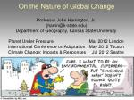 On the Nature of Global Change