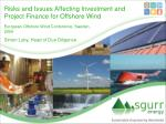 Risks and Issues Affecting Investment and Project Finance for Offshore Wind