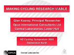 MAKING CYCLING RESEARCH VIABLE