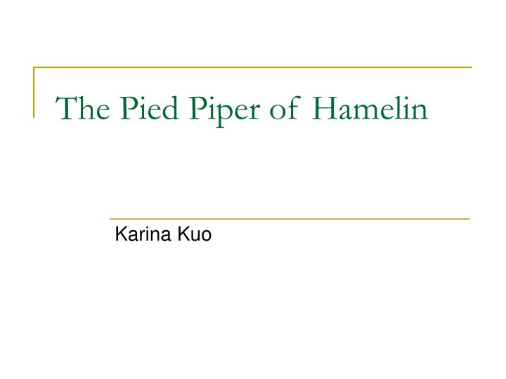 the pied piper of hamelin n.