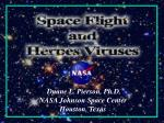Duane L. Pierson, Ph.D. NASA Johnson Space Center Houston, Texas