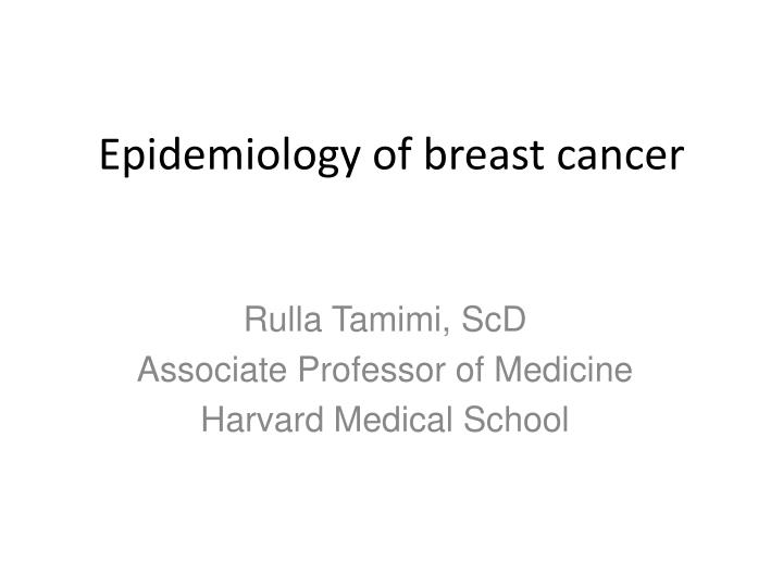 epidemiology of breast cancer n.
